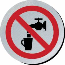 Not Drinking Water Metal Disc Sign