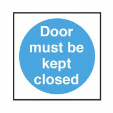 Door Must Be Kept Closed Sign