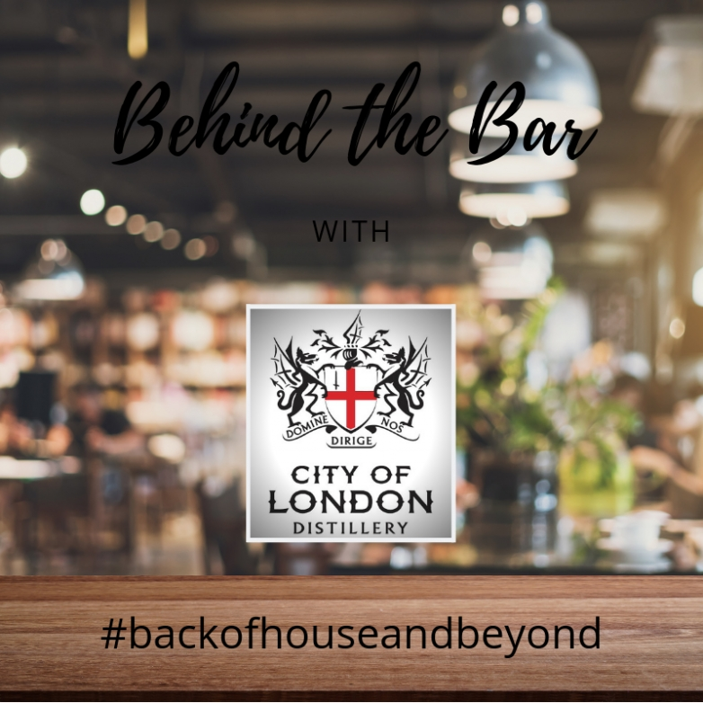 #backofhouseandbeyond with City of London Distillery