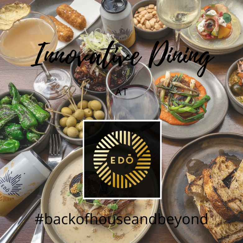 #backofhouseandbeyond with EDO Restaurant