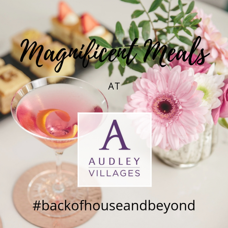 #backofhouseandbeyond with Audley Villages Restaurants